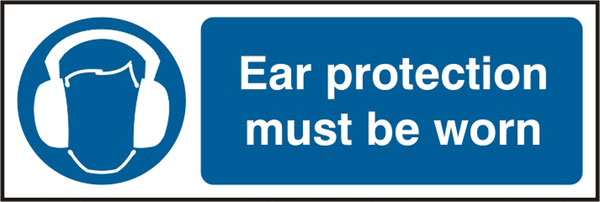 EAR PROTECTION MUST BE WORN SIGN - BSS11404